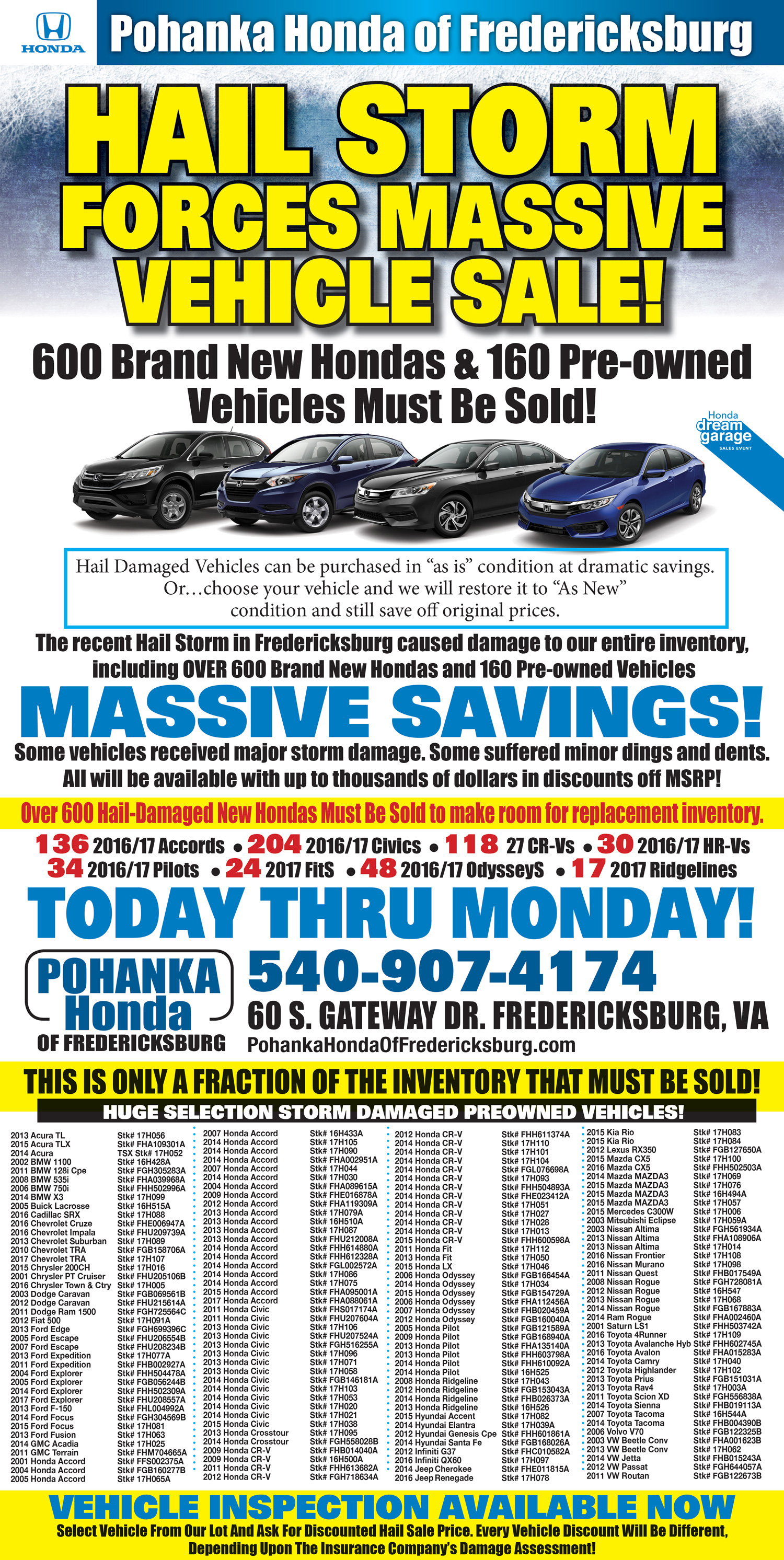 each more fredericksburg vehicles honda determined some hailsale by amount of pohanka than hail damage prices sales others to be will received sale final storm individual